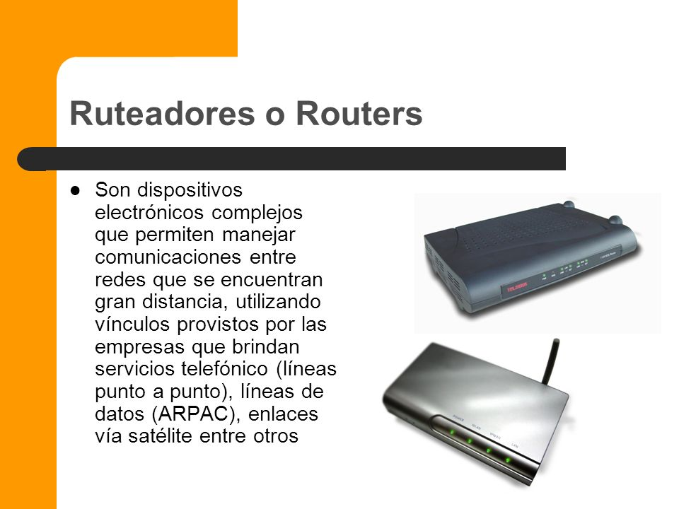 Ruteadores o Routers