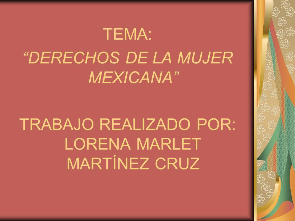 DERECHOS DE LA MUJER MEXICANA