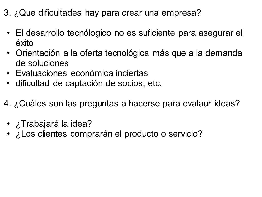 3. ¿Que dificultades hay para crear una empresa