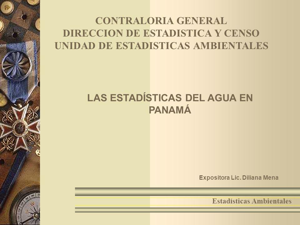 DIRECCION DE ESTADISTICA Y CENSO UNIDAD DE ESTADISTICAS AMBIENTALES