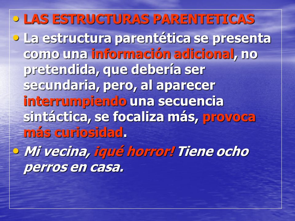 LAS ESTRUCTURAS PARENTETICAS