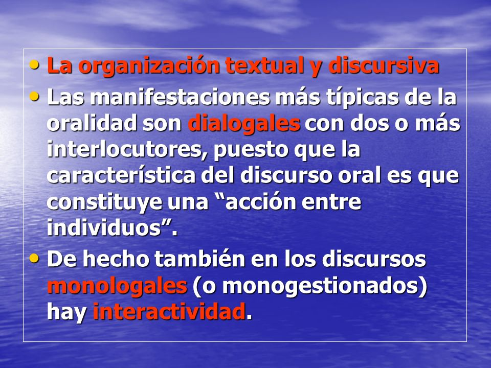 La organización textual y discursiva