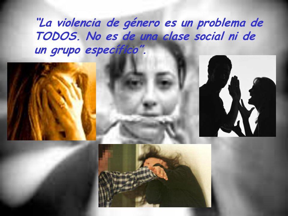 La violencia de género es un problema de TODOS