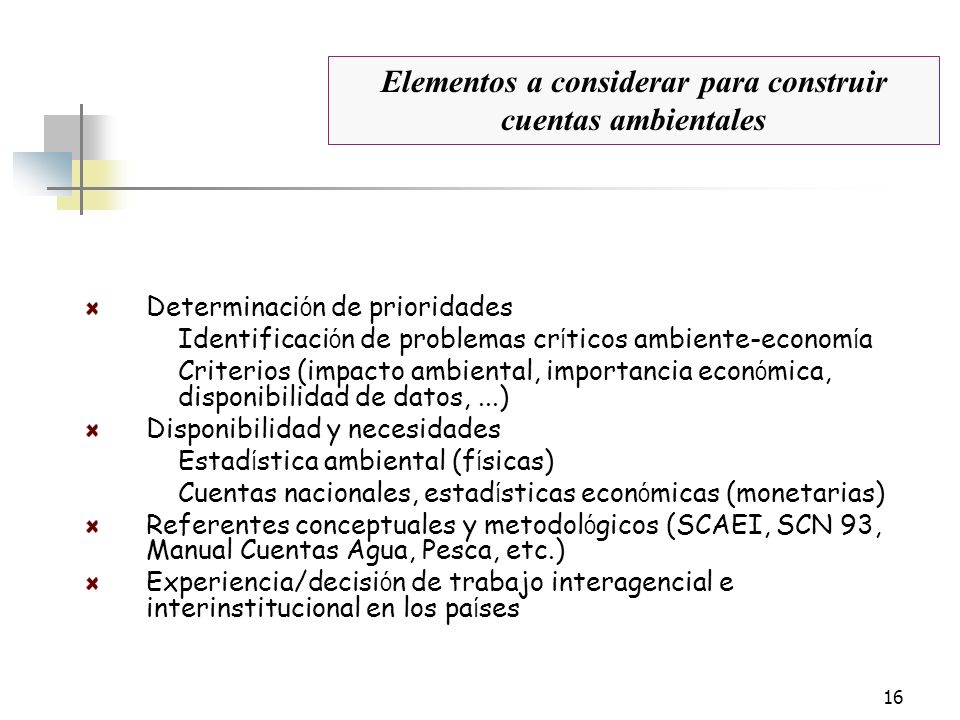 Elementos a considerar para construir cuentas ambientales