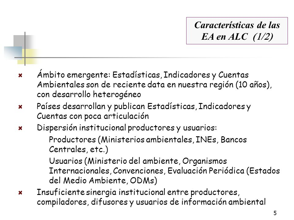 Características de las EA en ALC (1/2)