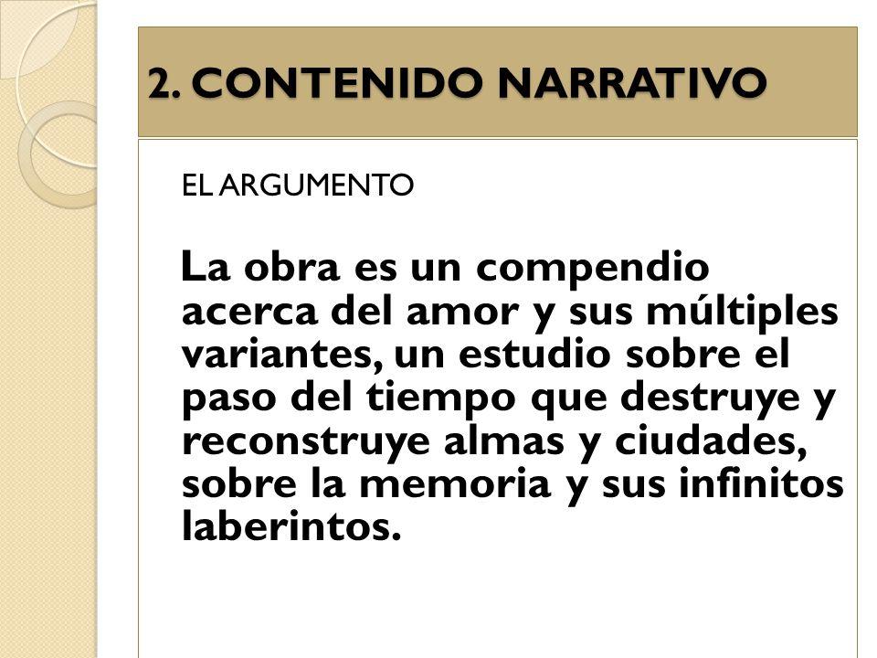 2. CONTENIDO NARRATIVO EL ARGUMENTO.