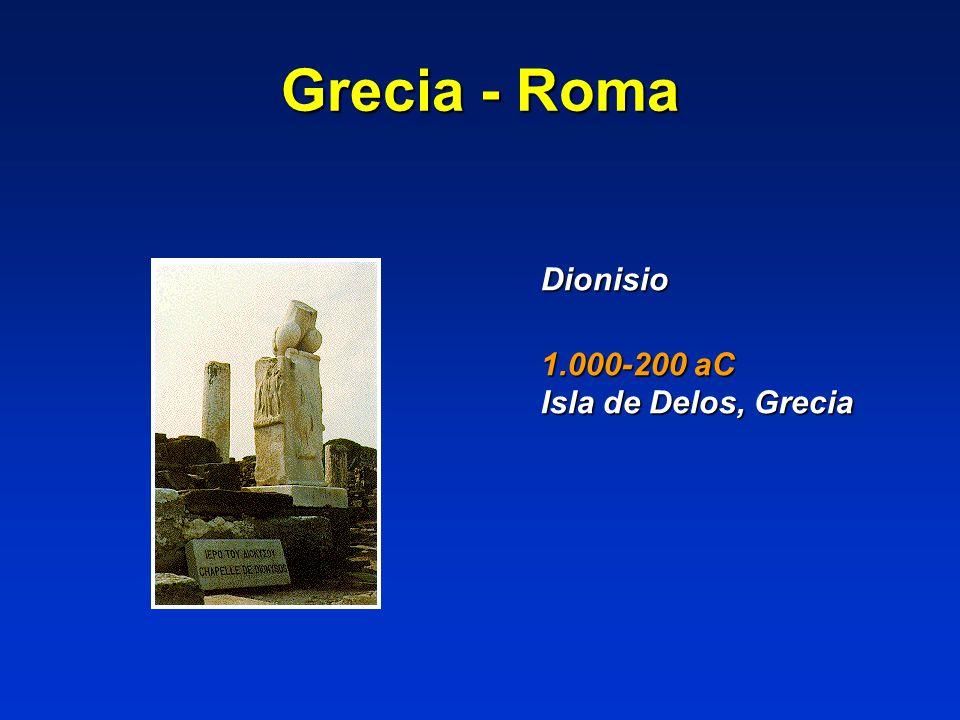 Grecia - Roma Dionisio 1.000-200 aC Isla de Delos, Grecia