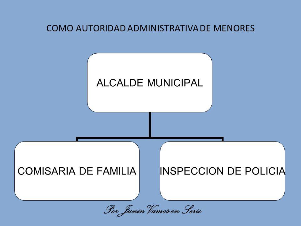 COMO AUTORIDAD ADMINISTRATIVA DE MENORES