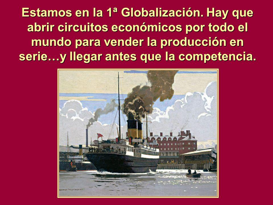 Estamos en la 1ª Globalización