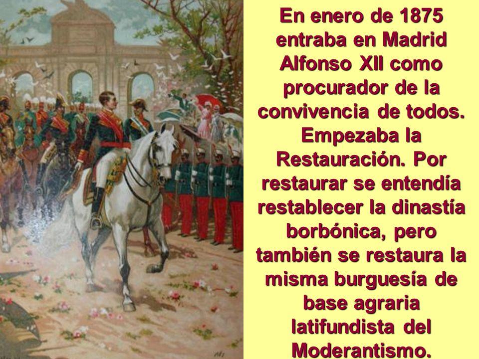 En enero de 1875 entraba en Madrid Alfonso XII como procurador de la convivencia de todos.