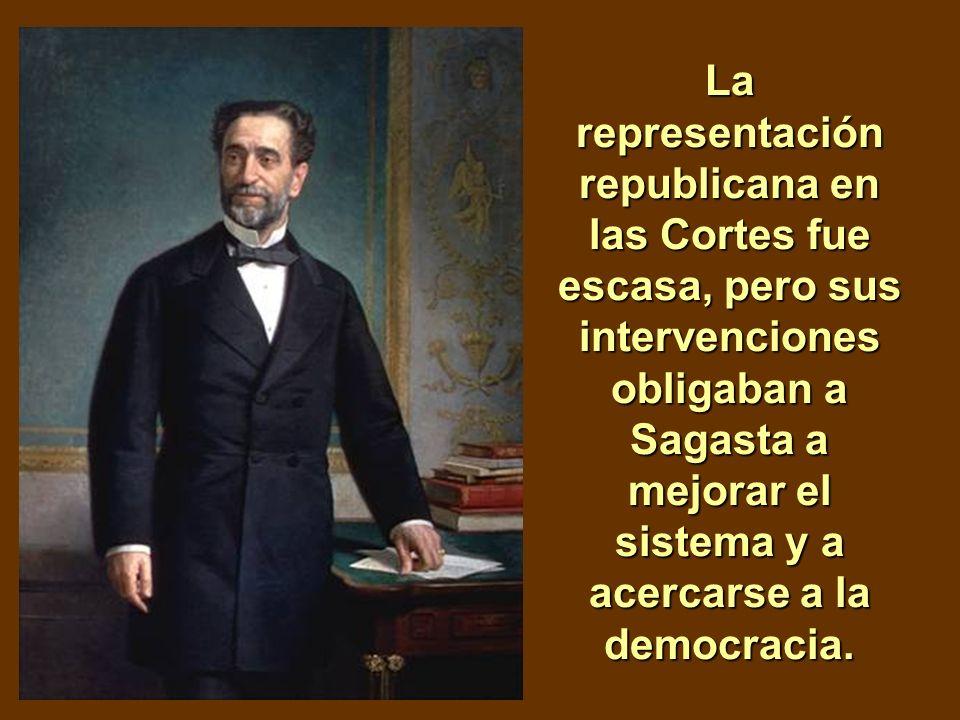 La representación republicana en las Cortes fue escasa, pero sus intervenciones obligaban a Sagasta a mejorar el sistema y a acercarse a la democracia.