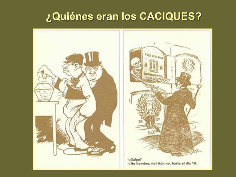 ¿Quiénes eran los CACIQUES
