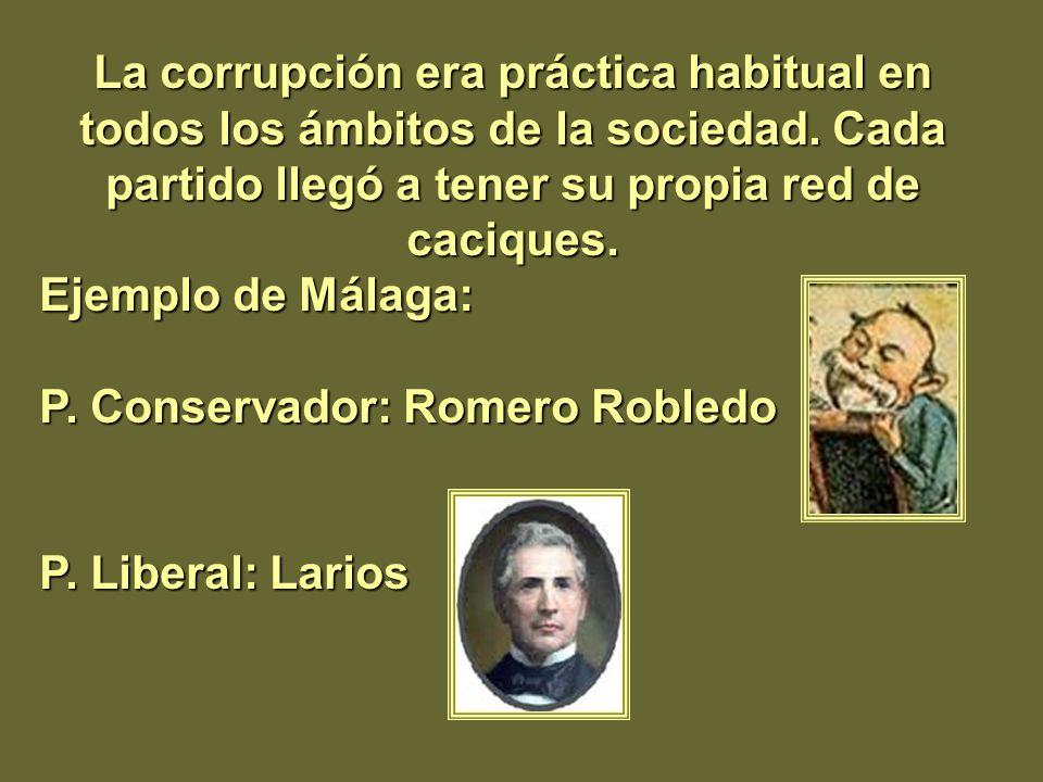 La corrupción era práctica habitual en todos los ámbitos de la sociedad. Cada partido llegó a tener su propia red de caciques.