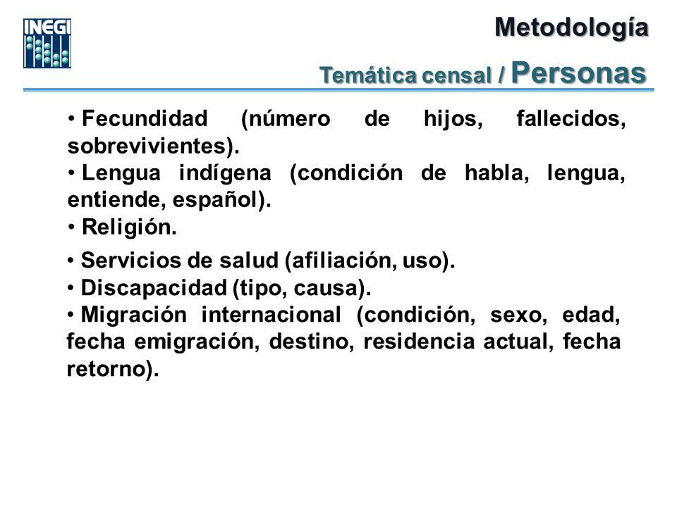 Metodología Temática censal / Personas