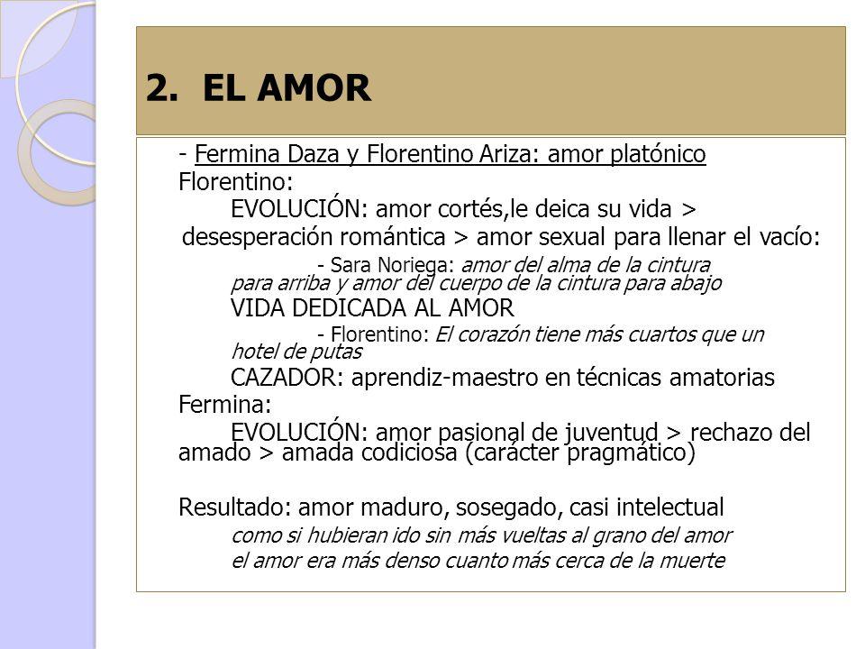 2. EL AMOR - Fermina Daza y Florentino Ariza: amor platónico