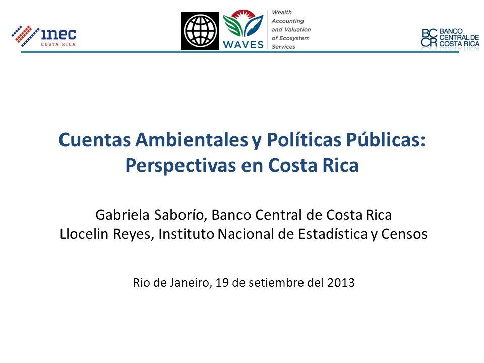 Cuentas Ambientales y Políticas Públicas: Perspectivas en Costa Rica