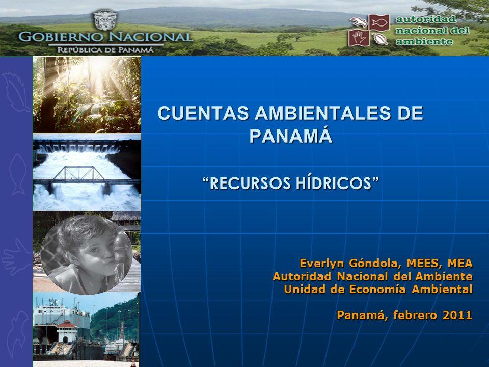 CUENTAS AMBIENTALES DE PANAMÁ RECURSOS HÍDRICOS