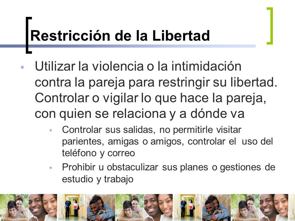 Restricción de la Libertad