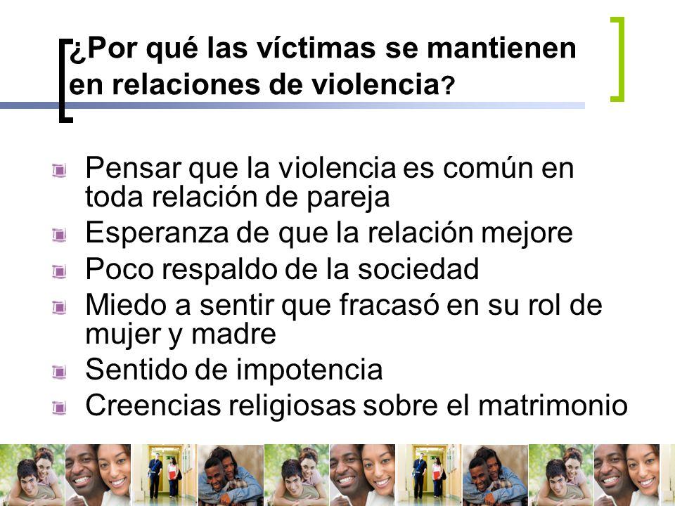 ¿Por qué las víctimas se mantienen en relaciones de violencia
