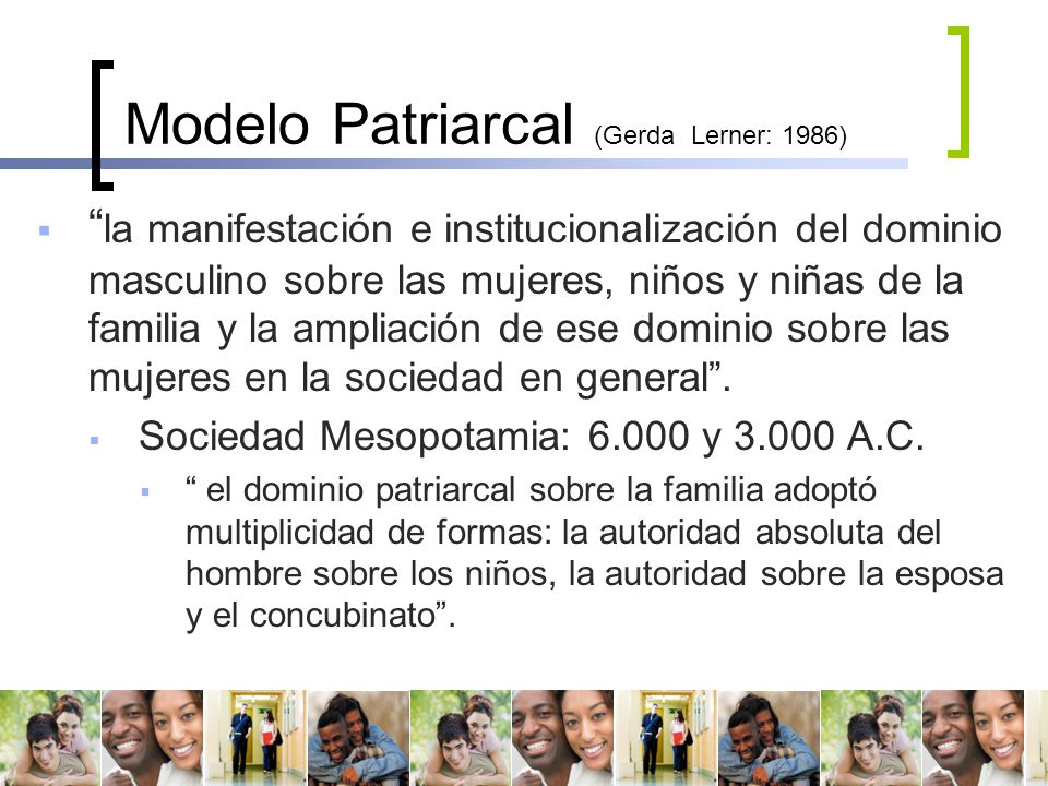 Modelo Patriarcal (Gerda Lerner: 1986)