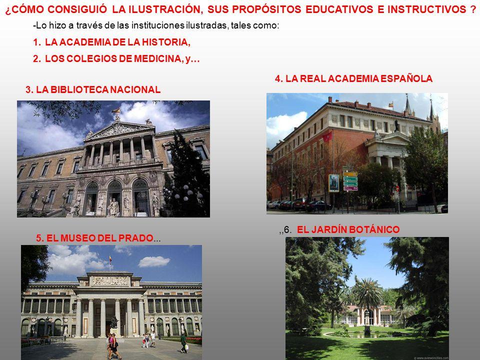 ¿CÓMO CONSIGUIÓ LA ILUSTRACIÓN, SUS PROPÓSITOS EDUCATIVOS E INSTRUCTIVOS