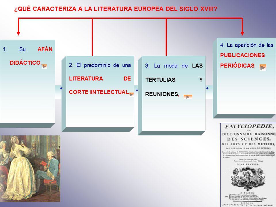 ¿QUÉ CARACTERIZA A LA LITERATURA EUROPEA DEL SIGLO XVIII