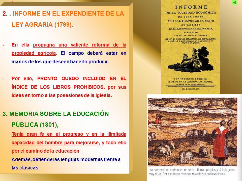 2. . INFORME EN EL EXPENDIENTE DE LA LEY AGRARIA (1799).