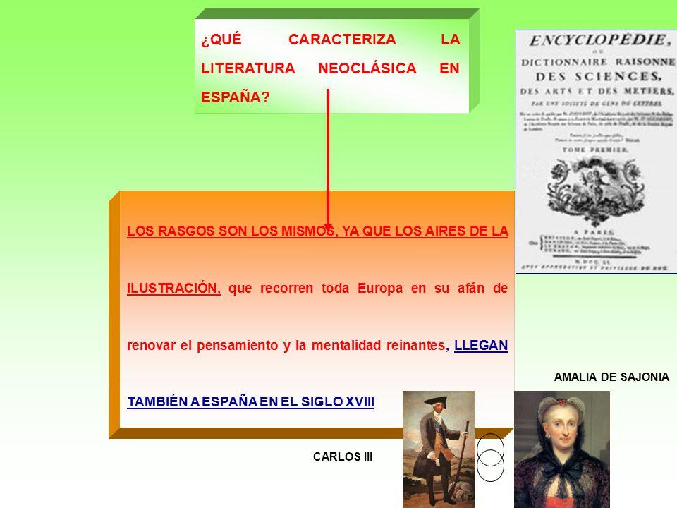 ¿QUÉ CARACTERIZA LA LITERATURA NEOCLÁSICA EN ESPAÑA