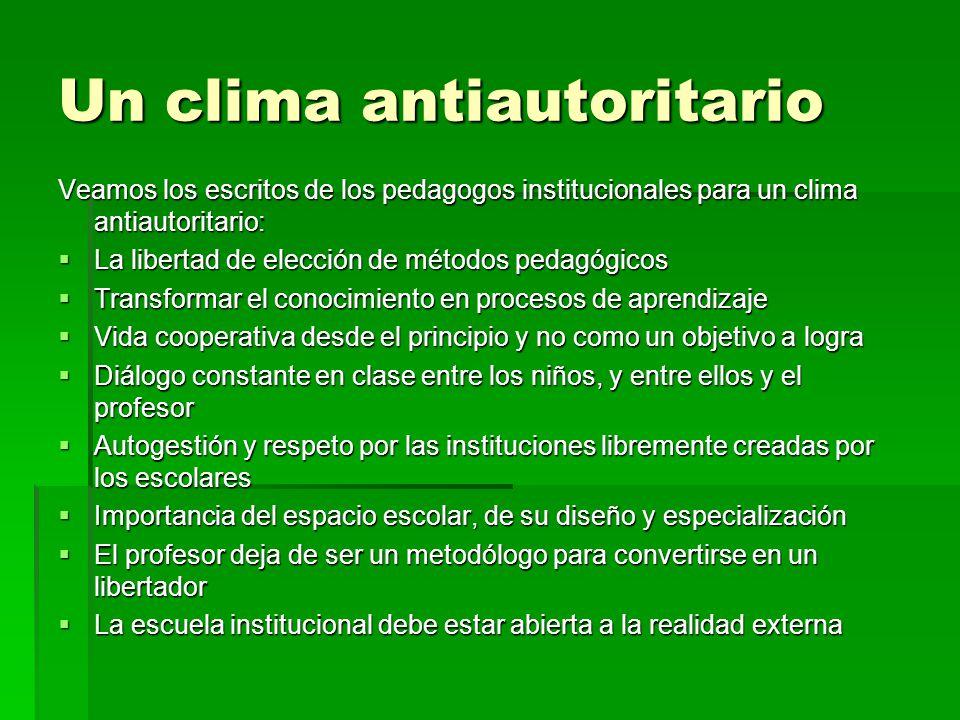 Un clima antiautoritario