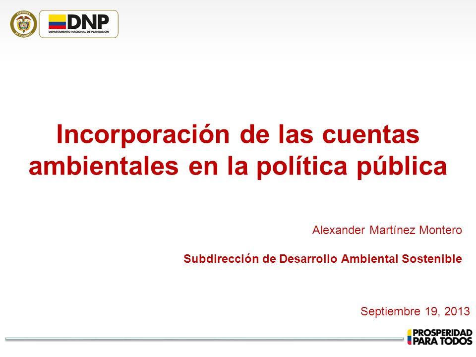 Incorporación de las cuentas ambientales en la política pública