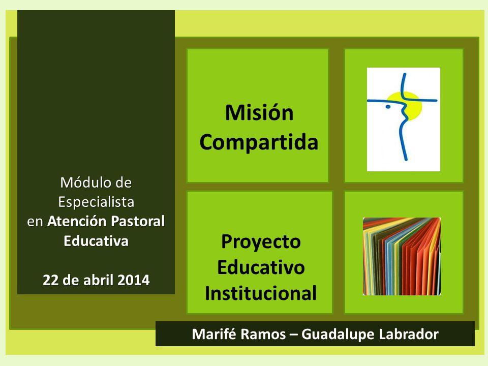Proyecto Educativo Institucional Marifé Ramos – Guadalupe Labrador