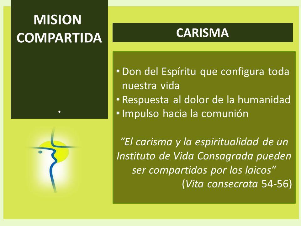 MISION COMPARTIDA CARISMA .