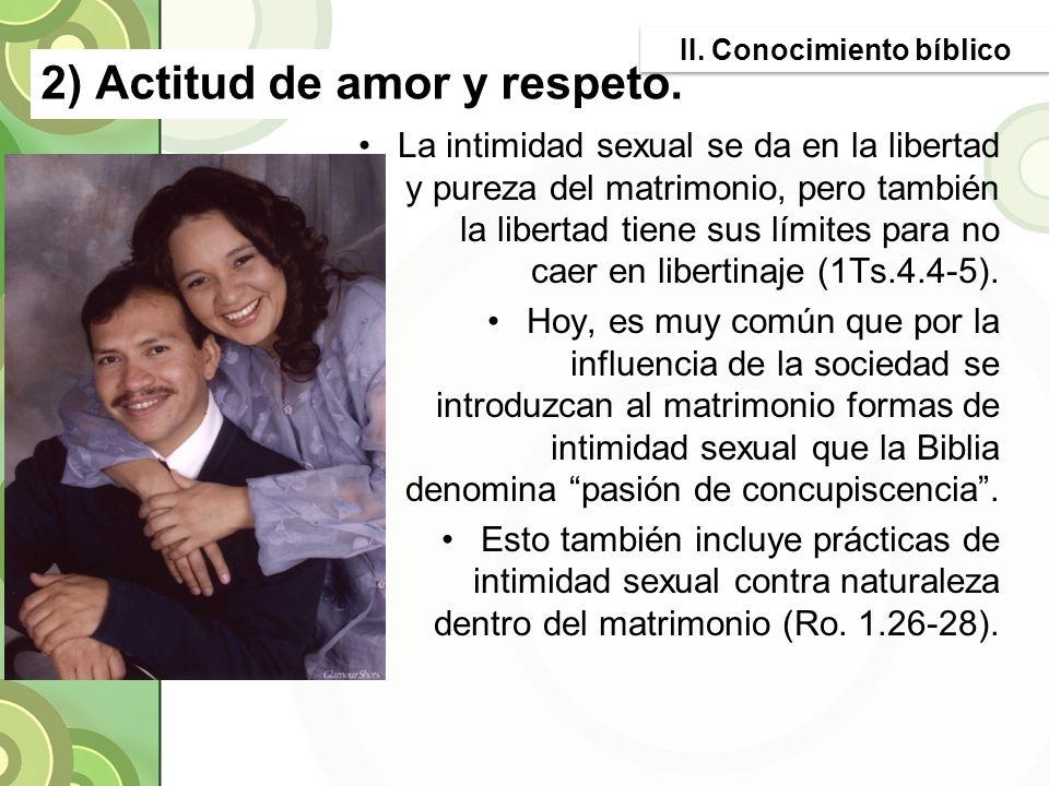 2) Actitud de amor y respeto.