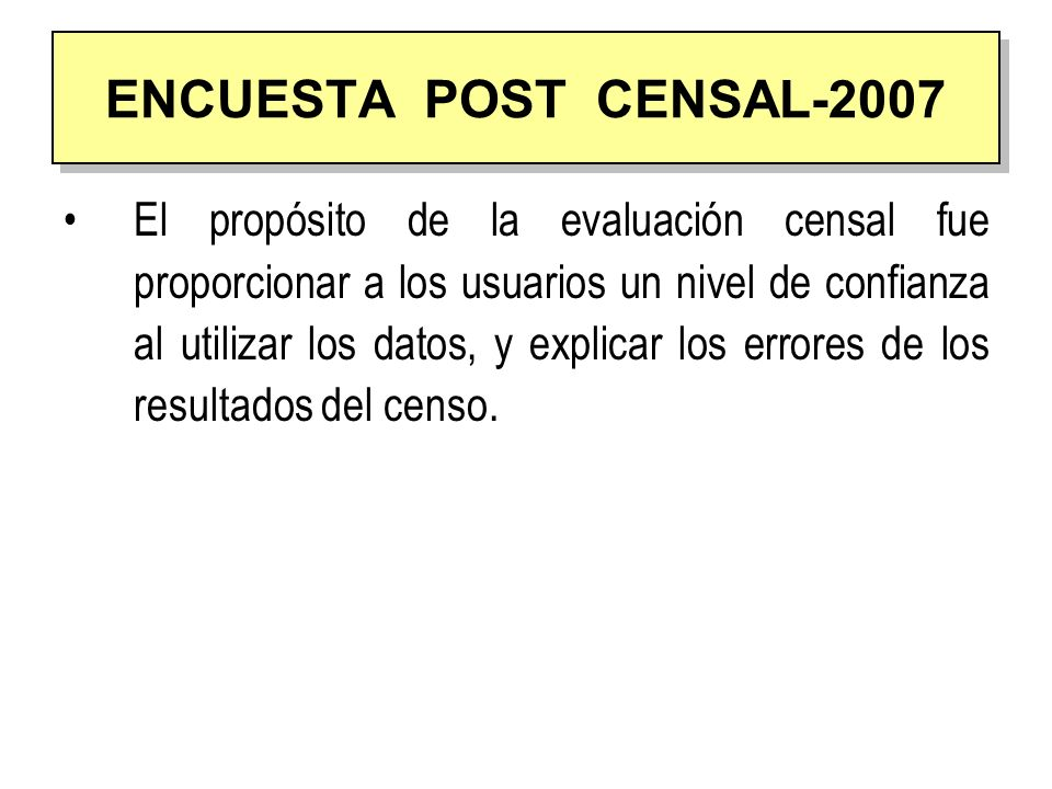 ENCUESTA POST CENSAL-2007