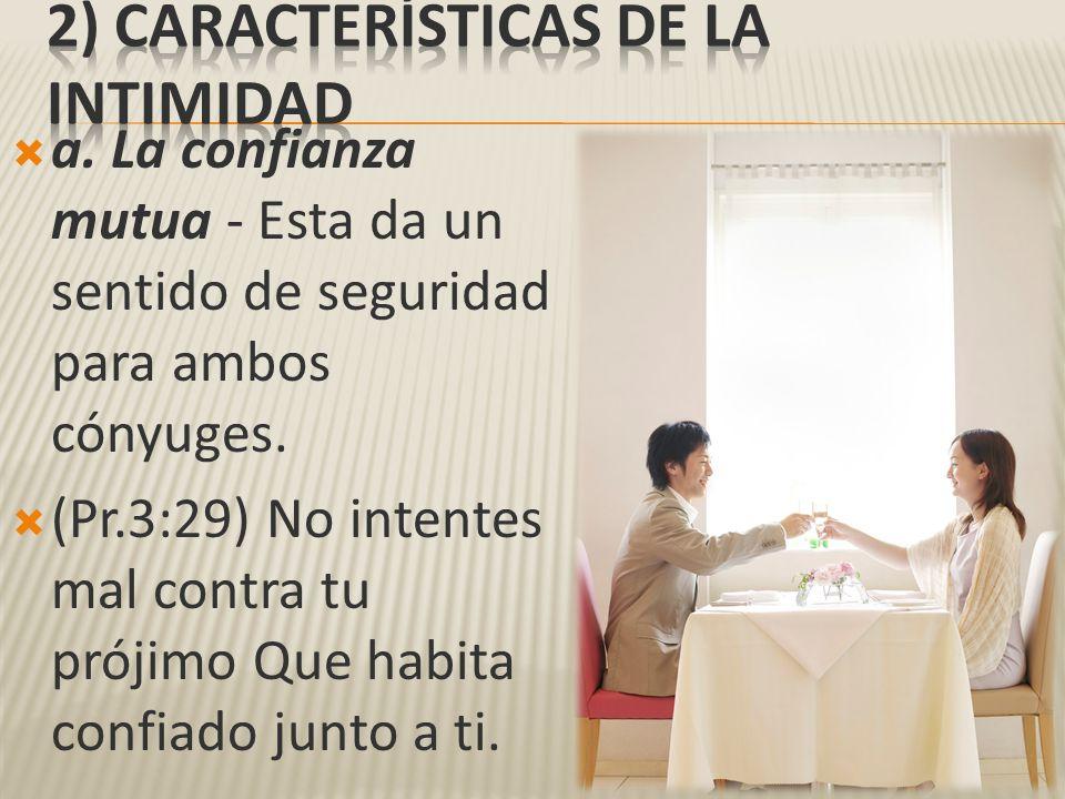 2) Características de la intimidad