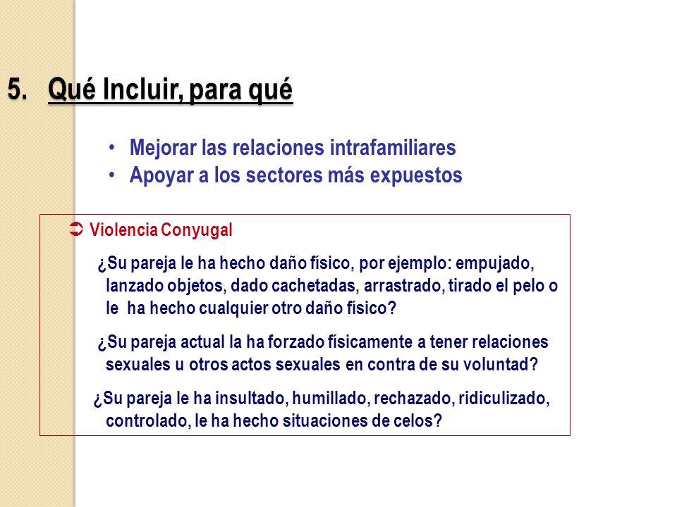 5. Qué Incluir, para qué Mejorar las relaciones intrafamiliares
