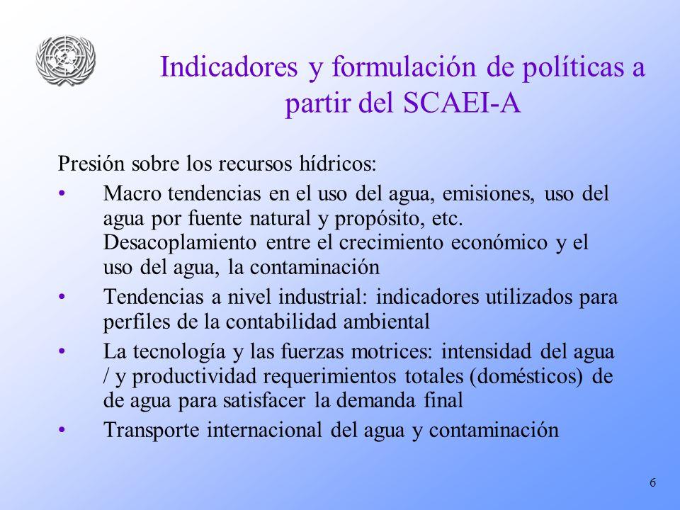 Indicadores y formulación de políticas a partir del SCAEI-A