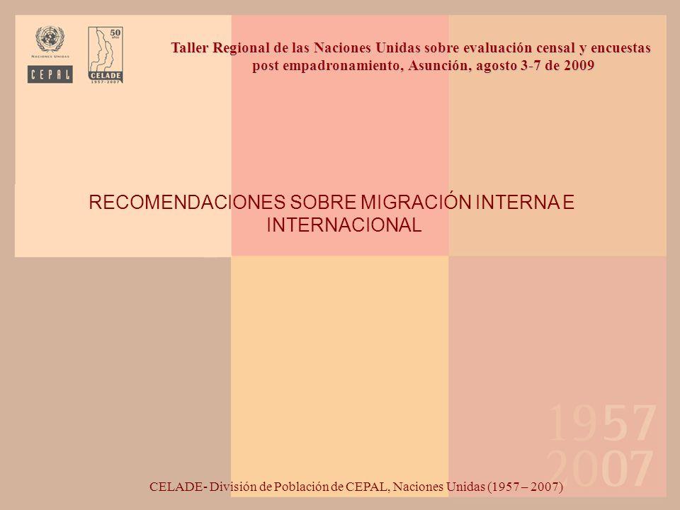RECOMENDACIONES SOBRE MIGRACIÓN INTERNA E INTERNACIONAL