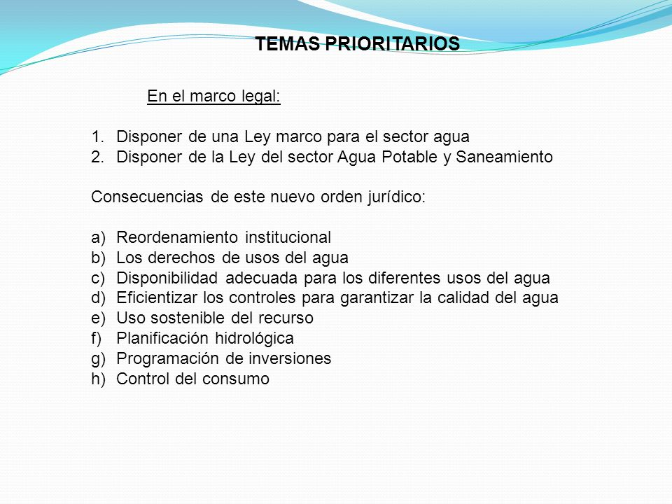 TEMAS PRIORITARIOS En el marco legal: