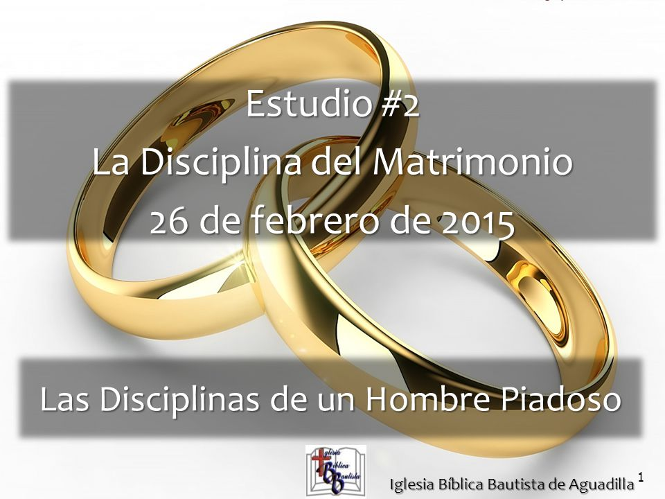 La Disciplina del Matrimonio 26 de febrero de 2015