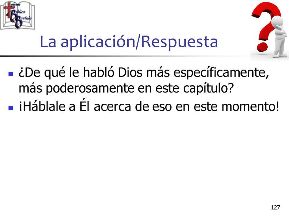 La aplicación/Respuesta