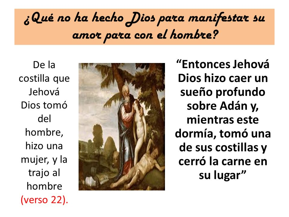 ¿Qué no ha hecho Dios para manifestar su amor para con el hombre