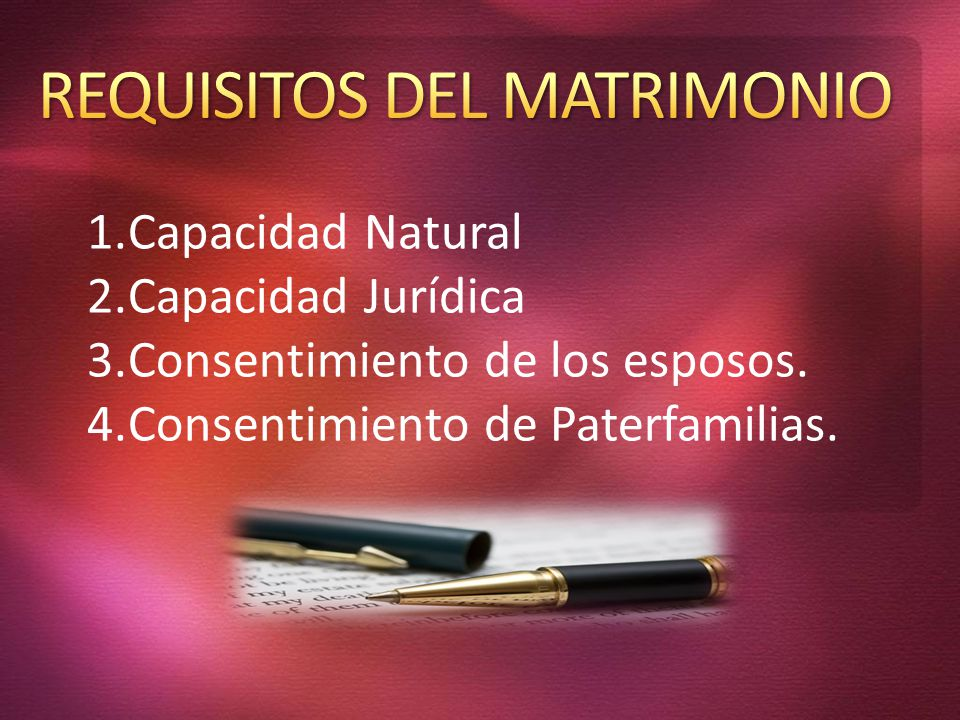 REQUISITOS DEL MATRIMONIO