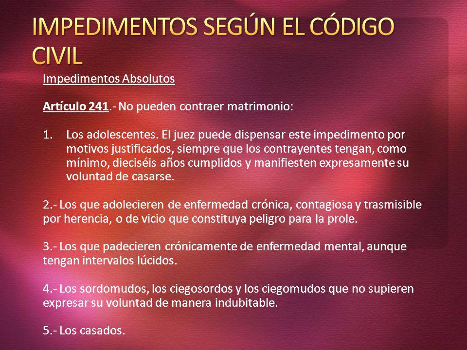 IMPEDIMENTOS SEGÚN EL CÓDIGO CIVIL