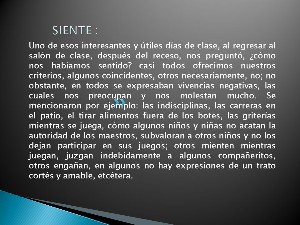 SIENTE :