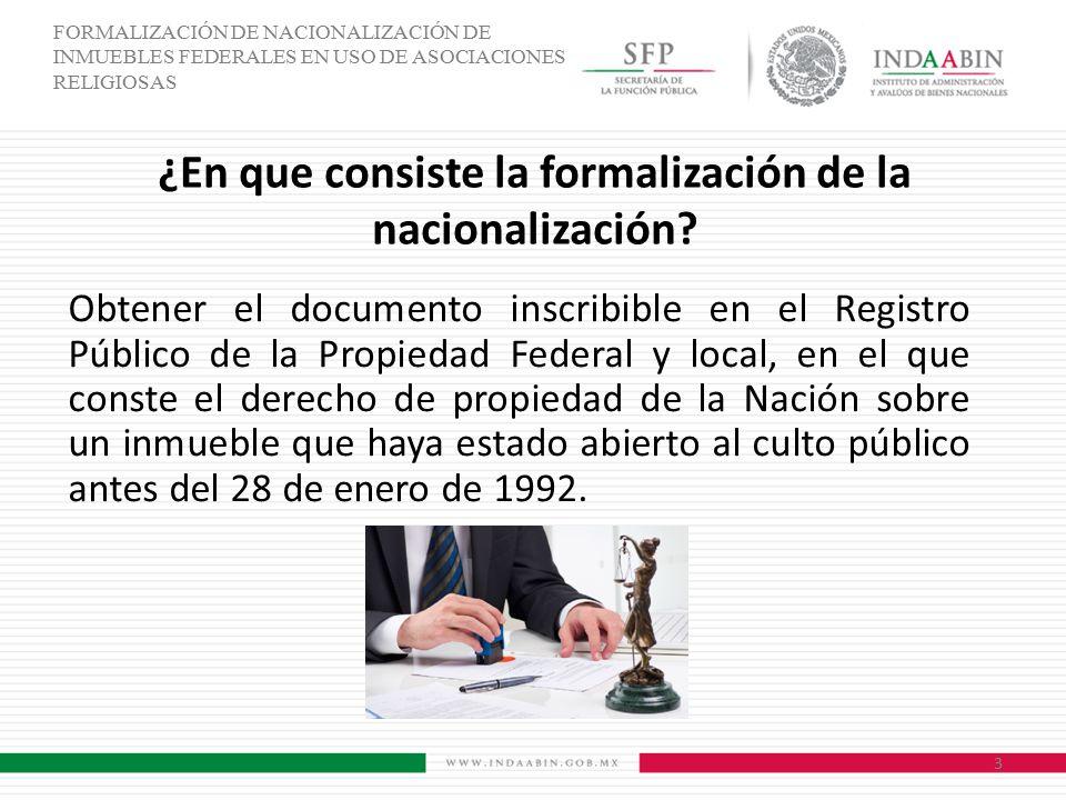 ¿En que consiste la formalización de la nacionalización