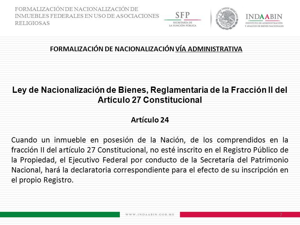 FORMALIZACIÓN DE NACIONALIZACIÓN VÍA ADMINISTRATIVA