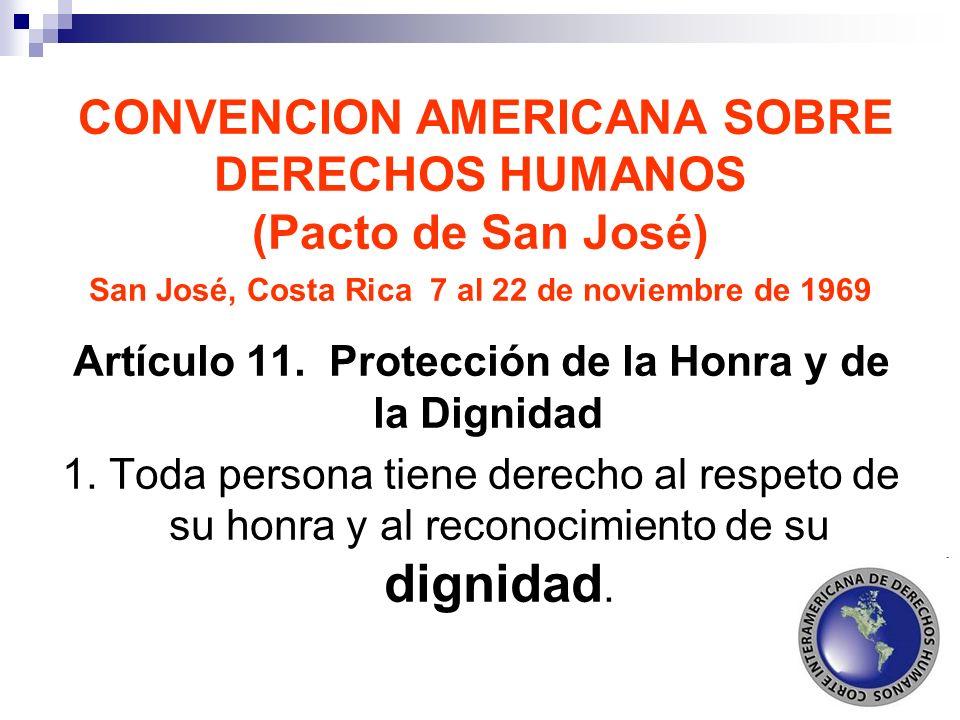 Artículo 11. Protección de la Honra y de la Dignidad