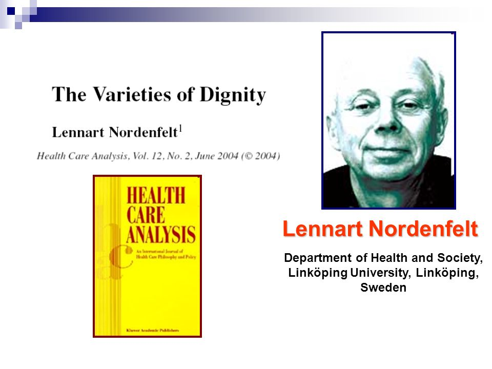 Lennart Nordenfelt Department of Health and Society, Linköping University, Linköping, Sweden