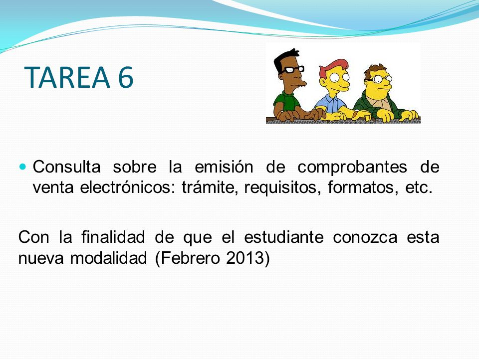 TAREA 6 Consulta sobre la emisión de comprobantes de venta electrónicos: trámite, requisitos, formatos, etc.